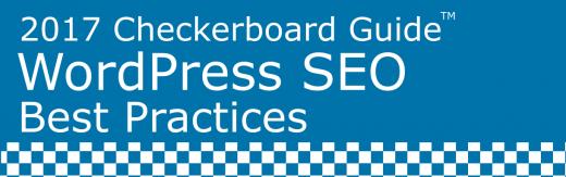 SEO-WordPress-Best-Practices-2017-Checkerboard-Header
