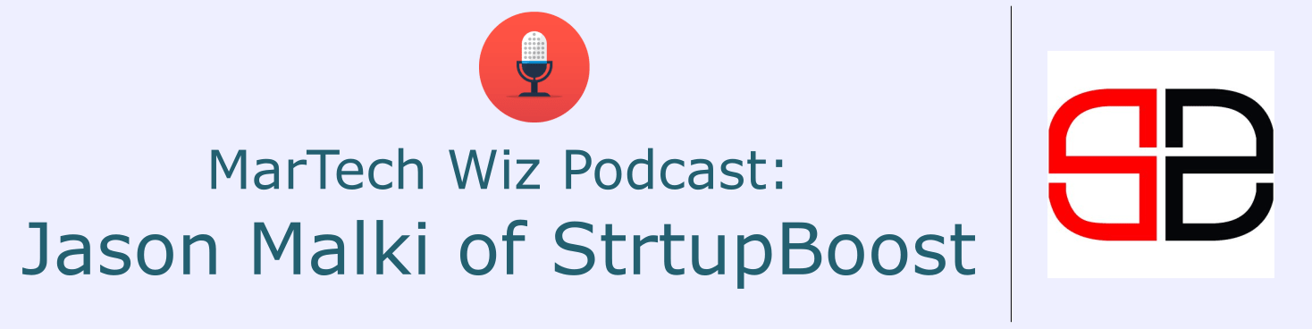 martech-wiz-podcast-jason-malki-strtupboost-sportswonks