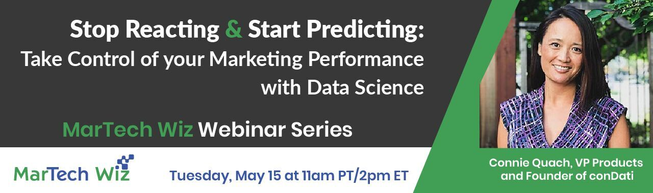 condati-data-science-marketing-webinar-connie-quach-martechwiz3